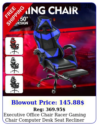 executive office chair racer gaming chair computer desk seat recliner task chai
