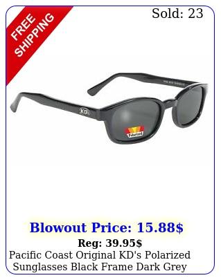pacific coast original kd's polarized sunglasses black frame dark grey len
