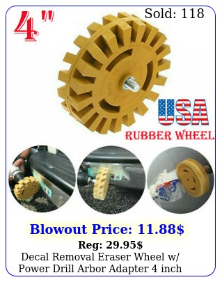 decal removal eraser wheel w power drill arbor adapter inch rubber pinstrip