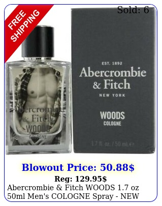 abercrombie fitch woods oz ml men's cologne spray in seale
