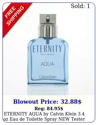 eternity aqua by calvin klein oz eau de toilette spray tester me