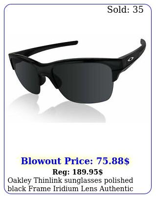 oakley thinlink sunglasses polished black frame iridium lens authenti