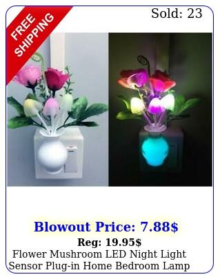 flower mushroom led night light sensor plugin home bedroom lamp color changin