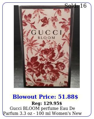 gucci bloom perfume eau de parfum oz  ml women's seale