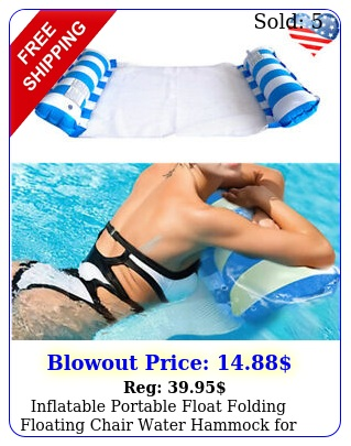 inflatable portable float folding floating chair water hammock pool beach u