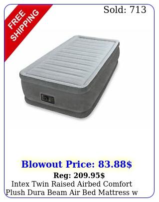 intex twin raised airbed comfort plush dura beam air bed mattress w pump