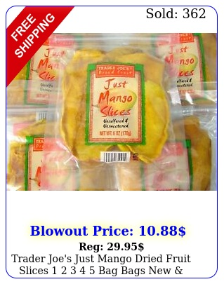 trader joe's just mango dried fruit slices   bag bags fres