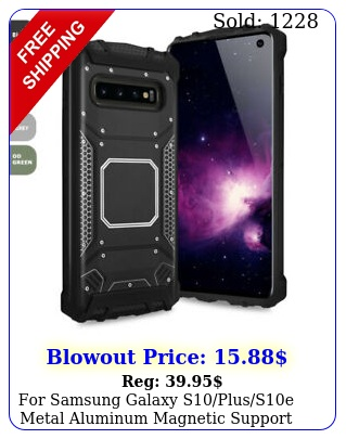 samsung galaxy splusse metal aluminum magnetic support phone cas