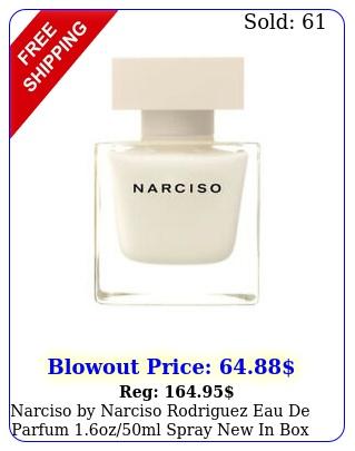 narciso by narciso rodriguez eau de parfum ozml spray in bo