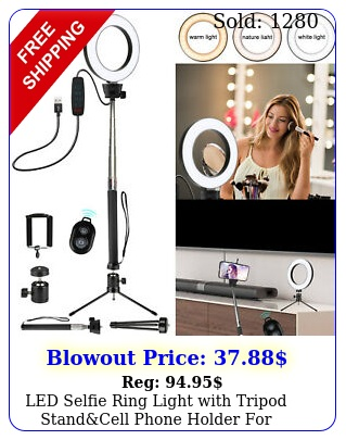 led selfie ring light with tripod standcell phone holder makeup live strea