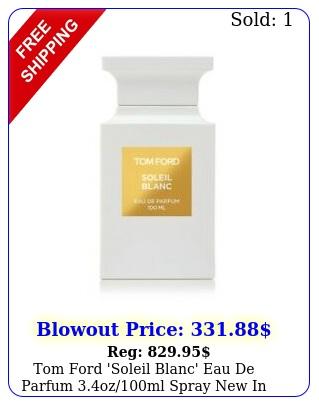 tom ford 'soleil blanc' eau de parfum ozml spray i