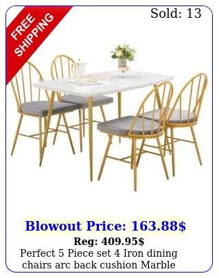 perfect piece set iron dining chairs arc back cushion marble dining tabl