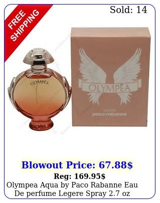 olympea aqua by paco rabanne eau de perfume legere spray oz wome