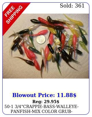 crappiebasswalleyepanfishmix color grubperchlotsoft jigbaitlo