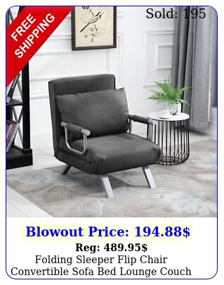 folding sleeper flip chair convertible sofa bed lounge couch pillow positio