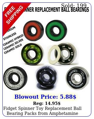 fidget spinner toy replacement ball bearing packs from amphetamine bearing