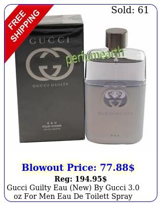 gucci guilty eau new by gucci oz men eau de toilett spray i