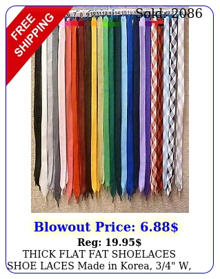 thick flat fat shoelaces shoe laces made in korea w long ship fas