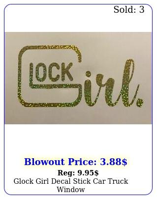 glock girl decal stick car truck windo