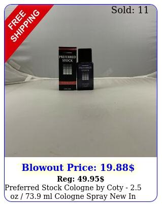 preferred stock cologne by coty  oz  ml cologne spray i