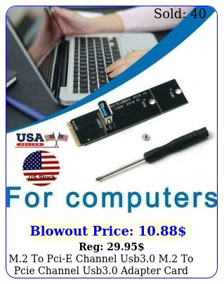 m to pcie channel usb m to pcie channel usb adapter card u