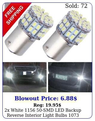 x white smd led backup reverse interior light bulbs k