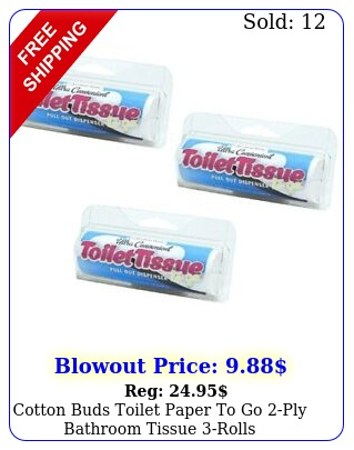cotton buds toilet paper to go ply bathroom tissue rolls wdispenser
