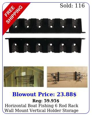 horizontal boat fishing rod rack wall mount vertical holder storage pole stan