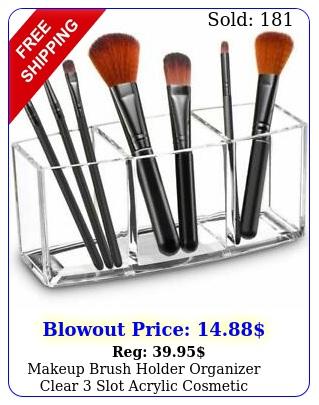 makeup brush holder organizer clear slot acrylic cosmetic brushes storage cas