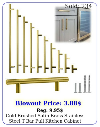 gold brushed satin brass stainless steel t bar pull kitchen cabinet handl