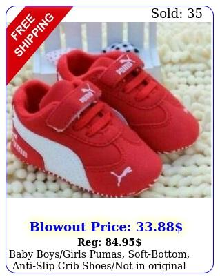baby boysgirls pumas softbottom antislip crib shoesnot in origina