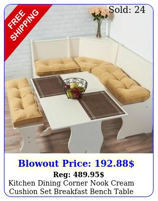 kitchen dining corner nook cream cushion set breakfast bench table plush p