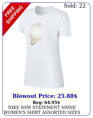 nike nsw statement shine women's shirt assorted sizes c