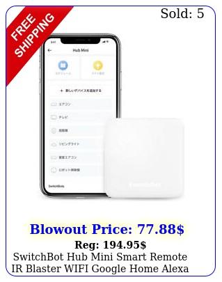 switchbot hub mini smart remote ir blaster wifi google home alexa homepod iftt