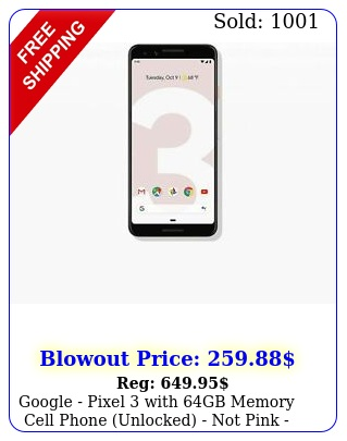 google pixel with gb memory cell phone unlocked not pink seale