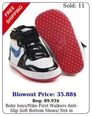 baby boysnike first walkers antislip soft bottom shoes not in origina