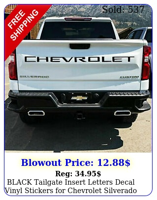 black tailgate insert letters decal vinyl stickers chevrolet silverad