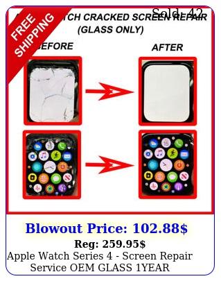 apple watch series  screen repair service oem glass year warrant