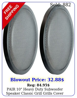 pair heavy duty subwoofer speaker classic grill grills cove
