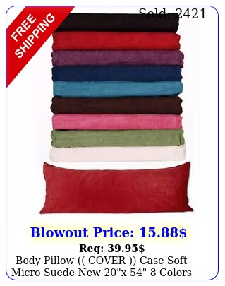body pillow cover case soft micro suede x  colors available