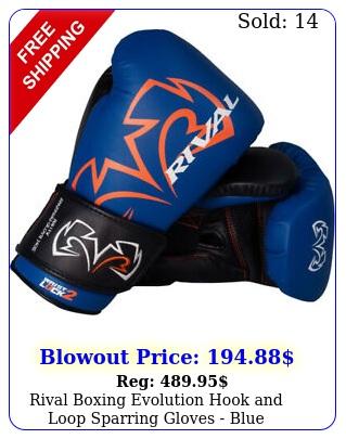 rival boxing evolution hook loop sparring gloves blu