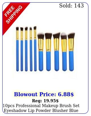 pcs professional makeup brush set eyeshadow lip powder blusher blue  gol