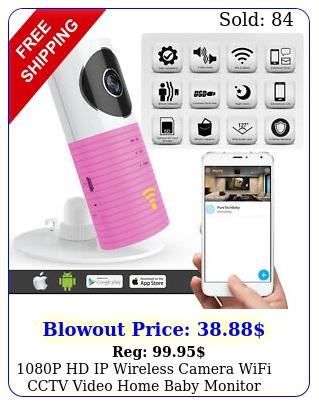 p hd ip wireless camera wifi cctv video home baby monitor security smart ca