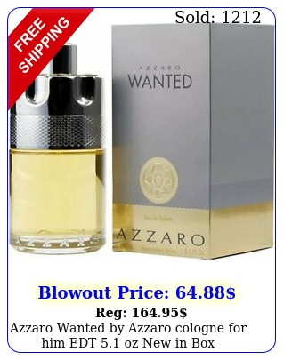 azzaro wanted by azzaro cologne edt oz in bo