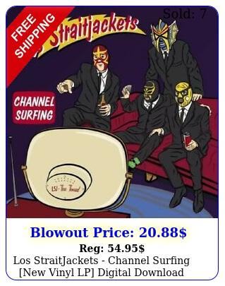 los straitjackets channel surfing new vinyl lp digital downloa