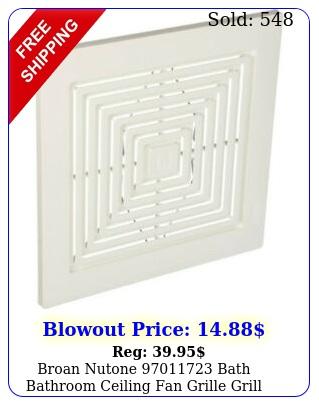 broan nutone bath bathroom ceiling fan grille grill cover plastic whit