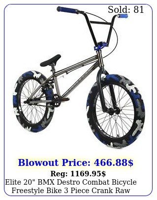 elite bmx destro combat bicycle freestyle bike piece crank raw camo ne