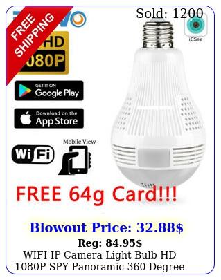wifi ip camera light bulb hd p spy panoramic degree lamp hidden icse