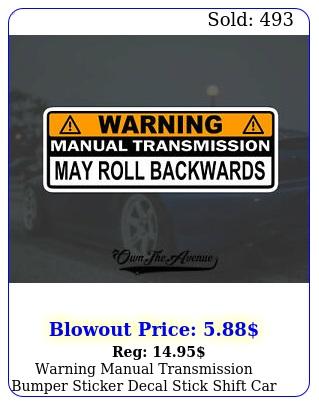 warning manual transmission bumper sticker decal stick shift car jdm funn