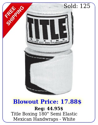 title boxing semi elastic mexican handwraps whit